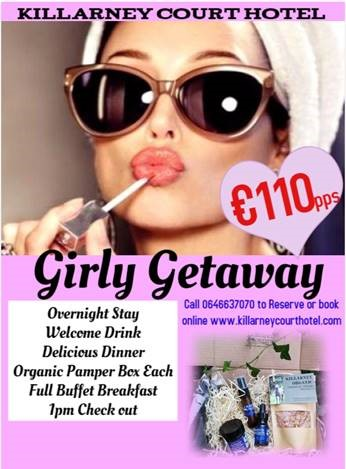 Girly Getaway Special Offer at the Killarney Court Hotel
